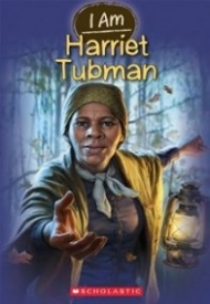 Harriet Tubman (I Am #6)