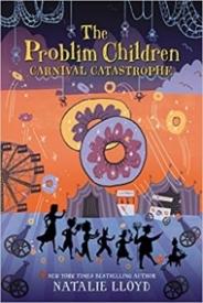 Carnival Catastrophe (The Problim Children, #2)