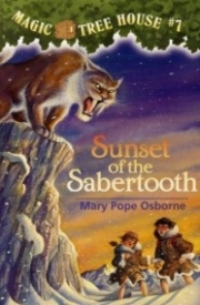 Sunset of the Sabertooth (Magic Tree House #7)
