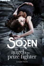 Soren: The Angel & The Prize Fighter