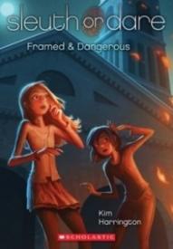 Framed & Dangerous (Sleuth or Dare #3)