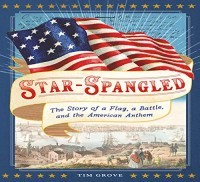 Want to Read Rate this book 1 of 5 stars2 of 5 stars3 of 5 stars4 of 5 stars5 of 5 stars Preview Star-Spangled: The Story of a Flag, a Battle, and the American Anthem