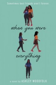 when you were everything