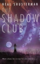 The Shadow Club (Shadow Club #1)