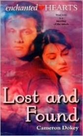 Lost and Found (Enchanted Hearts #3)