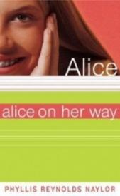 Alice on Her Way (Alice #17)