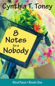 8 Notes to a Nobody (Bird Face book one)