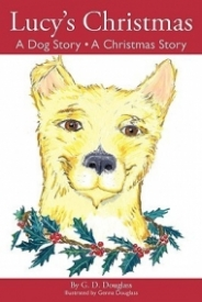Lucy's Christmas: A Dog Story