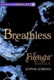 Breathless (A Firelight Novella)