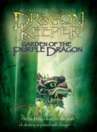 Garden of the Purple Dragon (Dragonkeeper #2)