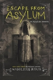 Escape from Asylum (Asylum #0.5)
