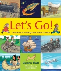 Let's Go! The Story of Getting from There to Here