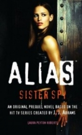 Sister Spy (Alias Prequel #4)
