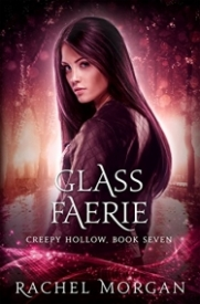 Glass Faerie (Creepy Hollow #7)