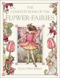 The Complete Book of the Flower Fairies (Flower Fairies)
