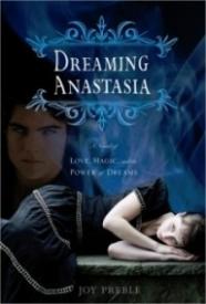 Dreaming Anastasia (Dreaming Anastasia #1)