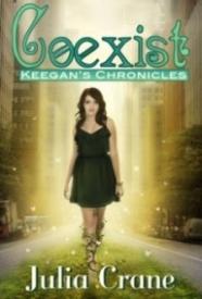 Coexist (Keegan's Chronicles Book 1)