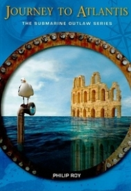 Journey to Atlantis (Submarine Outlaw #2)