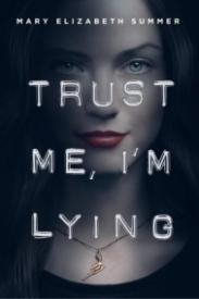 Trust Me, I'm Lying (Trust Me #1)