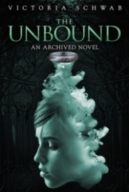 The Unbound (The Archived #2)