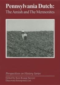 Pennsylvania Dutch: The Amish and the Mennonites