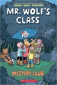 Mystery Club (Mr. Wolf's Class #2)