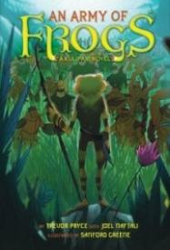 An Army of Frogs (A Kulipari Novel)