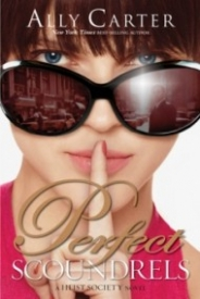 Perfect Scoundrels (Heist Society #3)