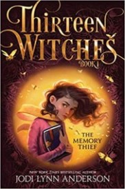 The Memory Thief  (Thirteen Witches #1)