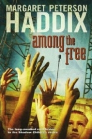 Among the Free (Shadow Children #7)