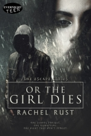 Or the Girl Dies (The Escape Series, Book 1)