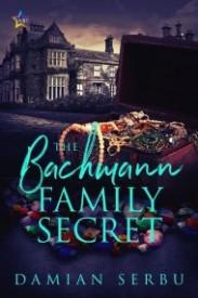 The Bachmann Family Secret