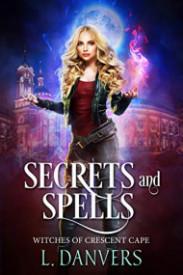 Secrets and Spells