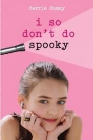 I So Don't Do Spooky (I So Don't Do... #2)