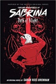 Path of Night (Chilling Adventures of Sabrina, #3)
