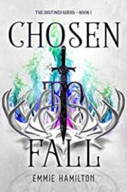 Chosen to Fall