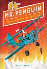 Mr Penguin and the Fortress of Secrets (Mr Penguin #2)