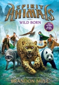 Wild Born (Spirit Animals #1)