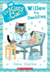 Willow the Duckling (Dr. Kitty Cat #4)