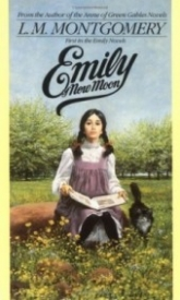 Emily of New Moon (Emily of New Moon #1)