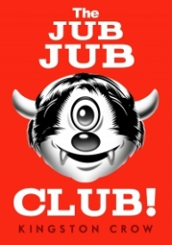 The Jub Jub Club!