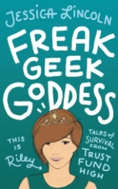 Freak, Geek, Goddess; Tales of Survival from Trust Fund High