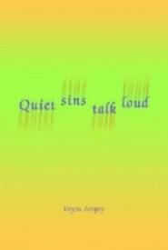 Quiet Sins Talk Loud