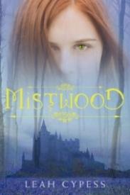 Mistwood (Mistwood #1)