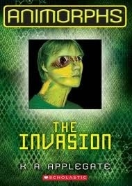 The Invasion (Animorphs Book 1)