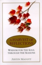 A Harvest of Reflections: Wisdom for the Soul Through the Seasons