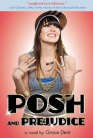 Posh and Prejudice (Diary of a Chav #2)