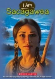 I Am Sacagawea