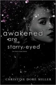 Awakened Are the Starry-Eyed