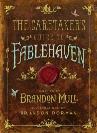 The Caretaker's Guide to Fablehaven